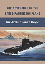 The Adventure of the Bruce-Partington Plans:Fiction Classics (Annotated) (English Edition)