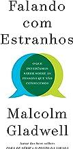 Falando com estranhos (Portuguese Edition)
