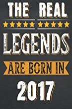 Mom Birthday Gifts : The Real Legends Are Born in 2017: Happy 6th Birthday For Women And Men who Are Turning 6 years , Bir...
