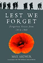 Lest We Forget: Forgotten Voices from 1914-1945