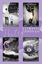 Glimpses Through Poetry: My Father's Hand, My Savior's Touch, My Colorful Life, Fruit of the Rhyme