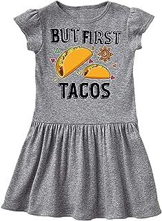 But First Tacos Toddler Dress
