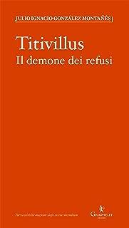 Titivillus: Il demone dei refusi (Parva [saggistica breve] Vol. 1) (Italian Edition)