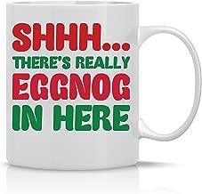 Shh Theres Really Eggnog In Here - Merry Christmas Mug - 11OZ Coffee Mug - Holiday Mugs – Cute Xmas Mug, Funny Christmas Mug - Perfect Gift for the Holidays- By AW Fashions