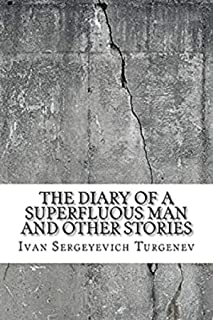 The Diary Of A Superfluous Man and Other Stories Annotated