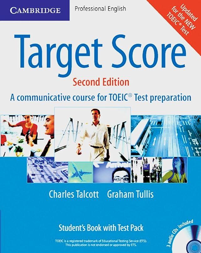 銃追加明確にTarget Score for TOEIC. Student's Book with Test Pack: A communicative course for the TOEIC-Test preparation