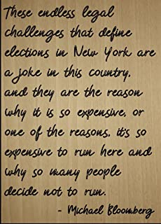 Mundus Souvenirs These Endless Legal Challenges That. Quote by Michael Bloomberg, Laser Engraved on Wooden Plaque - Size: 8