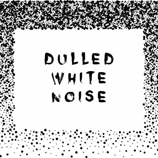 Dulled White Noise