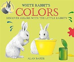 White Rabbit`s Colors (Little Rabbit Books)