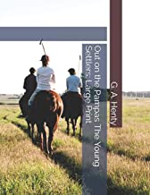 Out on the Pampas The Young Settlers: Large Print