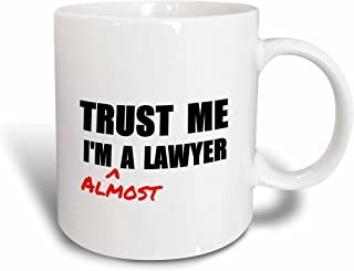 3dRose mug_195612_2 Trust Me Im Almost a Lawyer Fun Law Humor Funny Student Gift Ceramic Mug, 15-Ounce