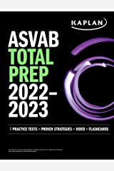 ASVAB Total Prep 2022–2023: 7 Practice Tests + 1300 Questions + Video + Flashcards (Kaplan Test Prep) Kindle Edition