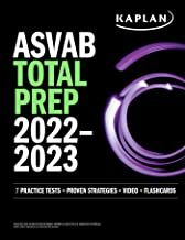 ASVAB Total Prep 2022–2023: 7 Practice Tests + 1300 Questions + Video + Flashcards (Kaplan Test Prep)