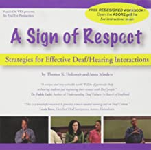 A Sign of Respect: Strategies for Effective Deaf/Hearing Interactions