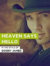 Heaven Says Hello