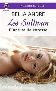 Les Sullivan (Tome 7) - D'une seule caresse (French Edition)