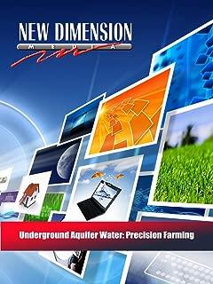 Underground Aquifer Water: Precision Farming
