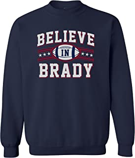 Believe in Brady Ball Football Sports DT Crewneck Sweatshirt