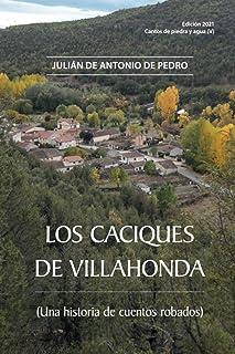 LOS CACIQUES DE VILLAHONDA (Spanish Edition)