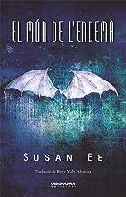 El món de l'endemà (Penryn i la fi dels temps Book 2) (Catalan Edition)