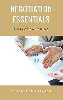 Negotiation Essentials: A Practical Guide (Skills Book 1)