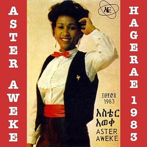Hagerae 1983 by Aster Aweke on Amazon Music - Amazon com