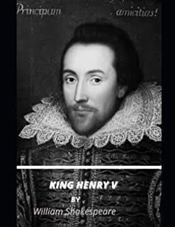KING HENRY V by William Shakespeare: For The Modern Reader (Plus Notes)
