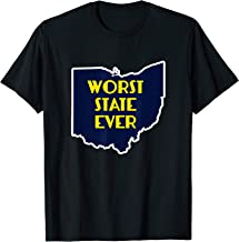 Ohio Worst State Ever T-Shirt Funny Buckeye Hater Tee