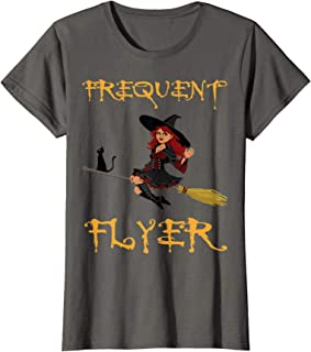 Frequent Flyer Witch Shirt Last Minute Halloween Costume T-Shirt