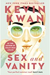 Sex and Vanity: from the bestselling author of Crazy Rich Asians Kindle Edition