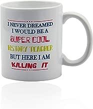 History teacher gifts 11 oz. white ceramic cup. History teacher mug.