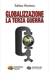Globalizzazione la Terza Guerra Formato Kindle