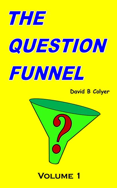 THE QUESTION FUNNEL: Volume 1 (English Edition)