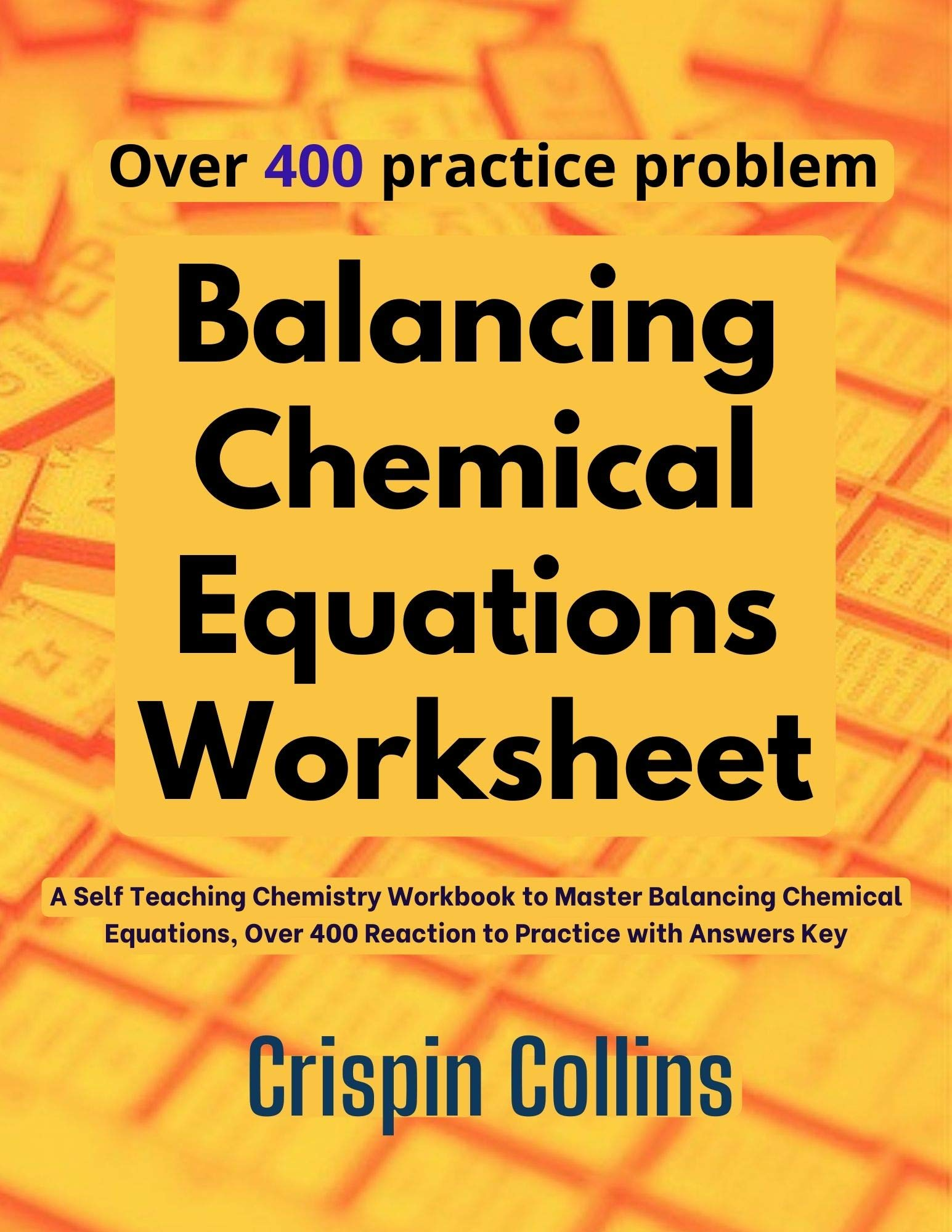 Image OfBalancing Chemical Equations Worksheet: A Self Teaching Chemistry Workbook To Master Balancing Chemical Equations, Over 40...