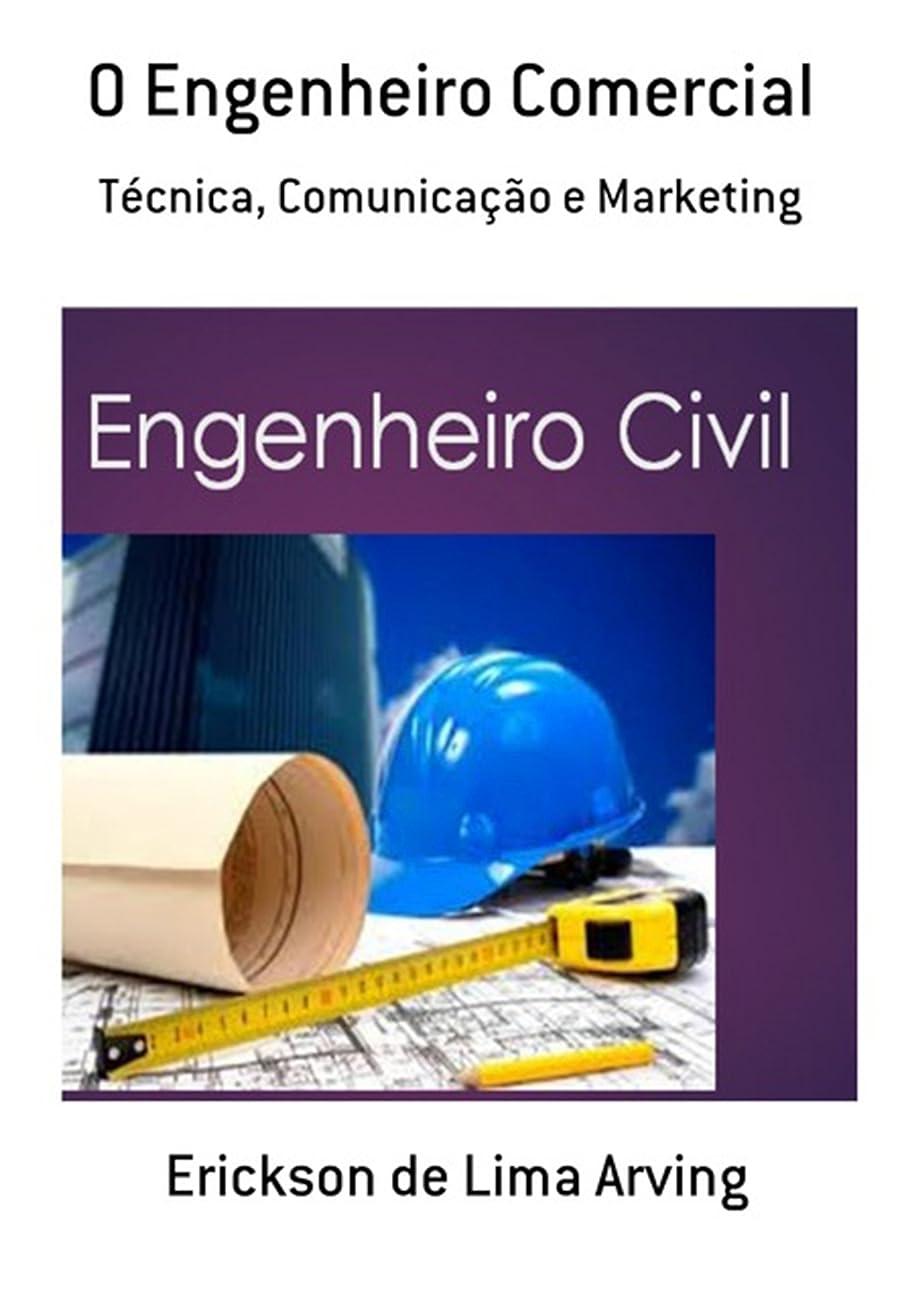 興奮する生息地混沌O Engenheiro Comercial (Portuguese Edition)