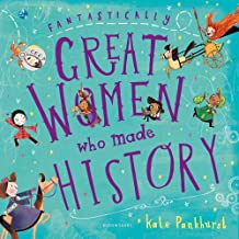 Fantastically Great Women Who Made History: Gift Edition