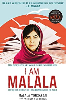 I Am Malala: How One Girl Stood Up for Education and Changed the World; Teen Edition Retold by Malala for her Own Generation