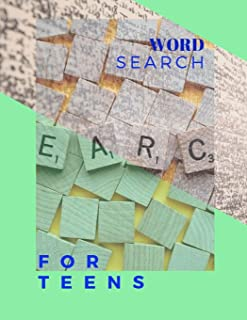 Word Search For Teens: The Supreme Word Search Book For Teens and Adults Cleverly Hidden Puzzles, Word Searches In For All Ages!