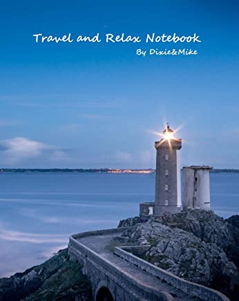 Travel and Relax Notebook (English Edition)