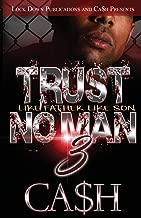 Trust No Man 3: Like Father, Like Son (Volume 3)