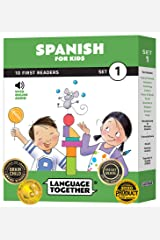 Spanish for Kids: 10 First Reader Books with Online Audio and English (Beginning to Learn Spanish) Set 1 by Language Together Paperback