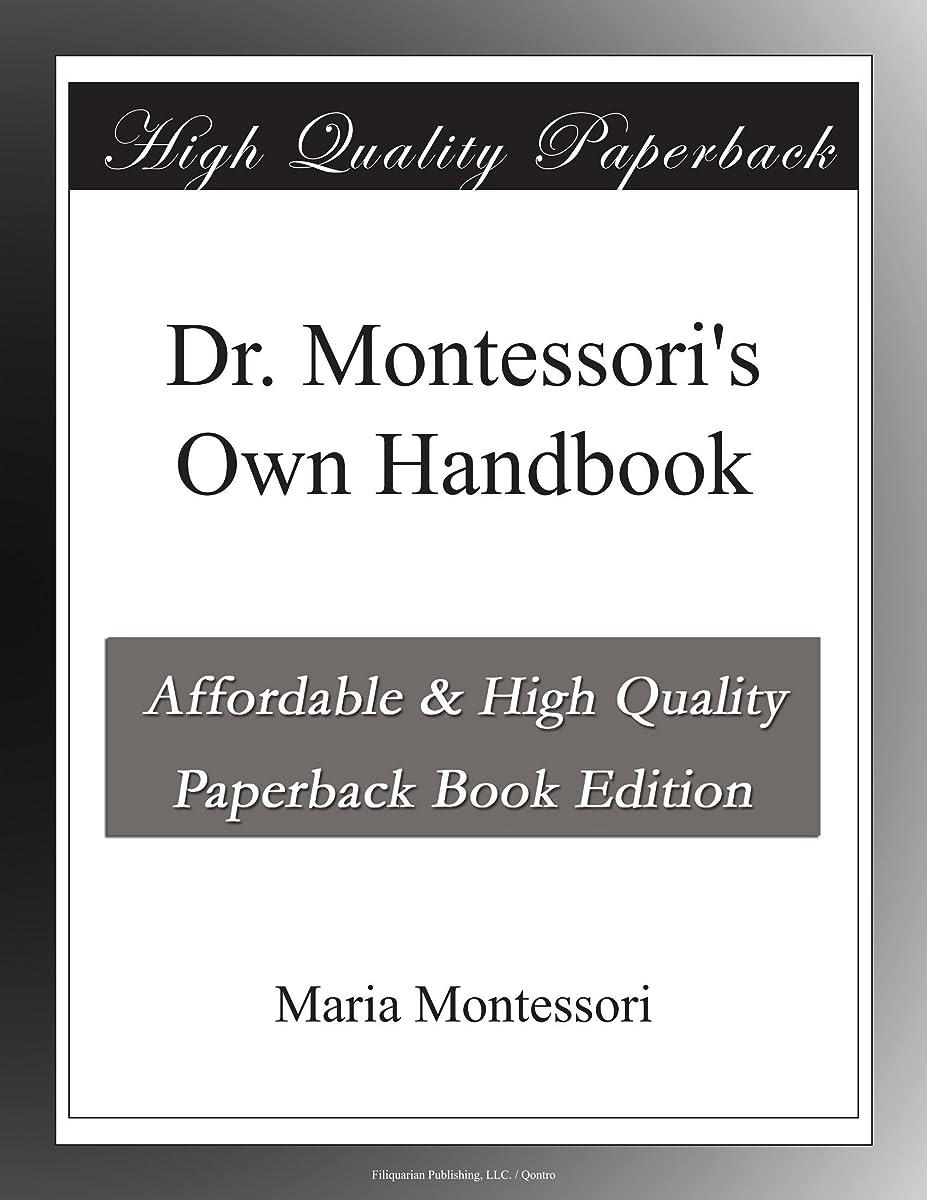 サドル成熟学者Dr. Montessori's Own Handbook