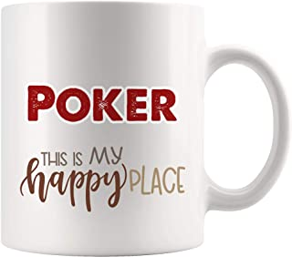 My Happy Place Is Poker Mug Coffee Cup Tea Mugs Gift | Kid Children Gift Birthday Gift Game stove player Booker casino card games Funny Lover Men Women Kids Sayings Travel Gifts