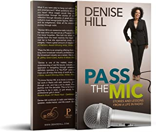 Pass the Mic: Stories and Lessons from a Life in Radio (English Edition)