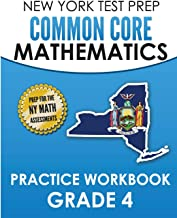 NEW YORK TEST PREP Common Core Mathematics Practice Workbook Grade 4: Covers the Next Generation Learning Standards