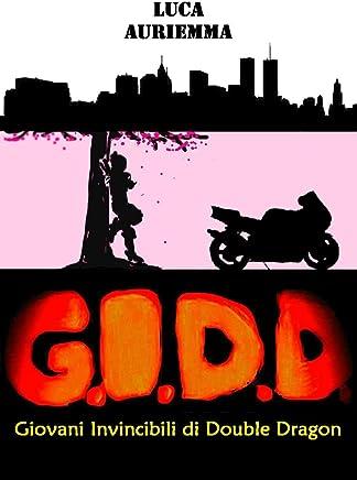 G.I.D.D. Giovani Invincibili di Double Dragon