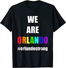 We Are Orlando OrlandoStrong T Shirt Support Florida