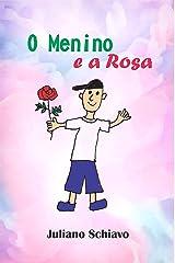 O Menino e a Rosa eBook Kindle