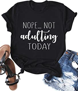 Best not adulting today t shirt Reviews