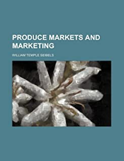 Produce Markets and Marketing